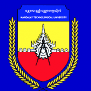Mandalay Technological University (MTU)